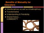 benefits of mutuality for educators