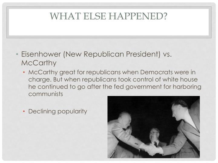 What else Happened?