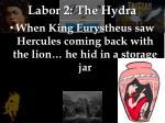 labor 2 the hydra