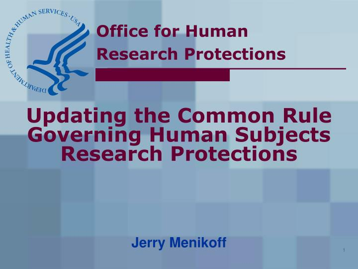 updating the common rule governing human subjects research protections n.