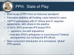 pph state of play