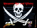 weapons war and villains