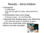 results blind children