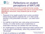 reflections on student perceptions of matlab