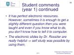 student comments year 1 continued