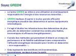 soyez green
