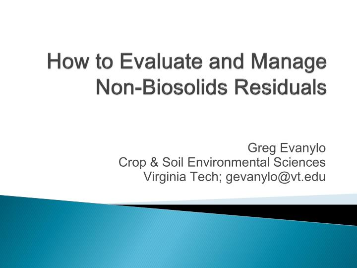 how to evaluate and manage non biosolids residuals n.
