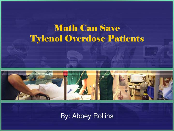 math can save tylenol overdose patients n.