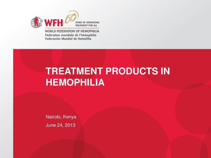 treatment products in hemophilia n.
