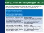 building capacity is necessary to support data use