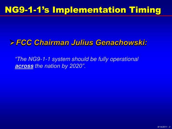 NG9-1-1's Implementation Timing
