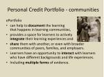 personal credit portfolio communities