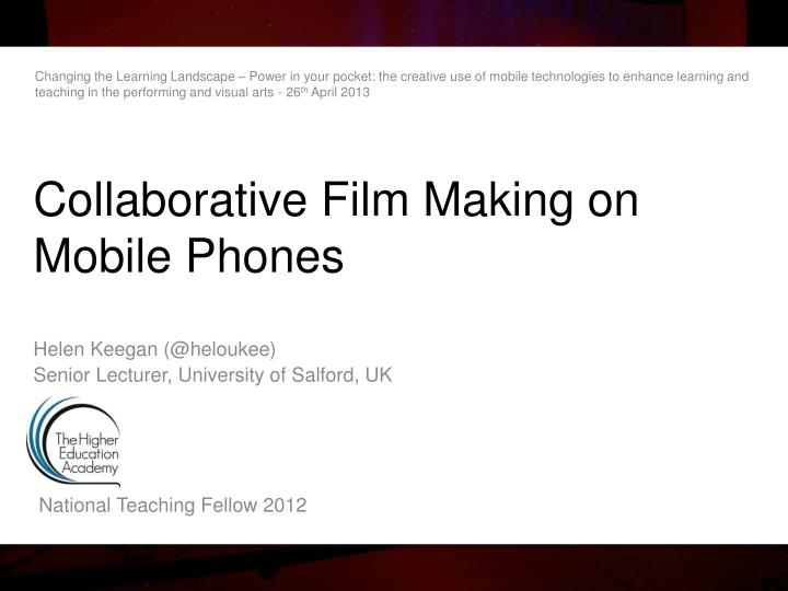 collaborative film making on mobile phones n.