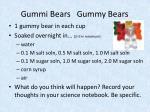 gummi bears gummy bears