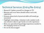 technical services entry re entry