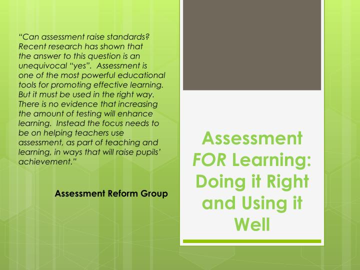 assessment for learning doing it right and using it well n.