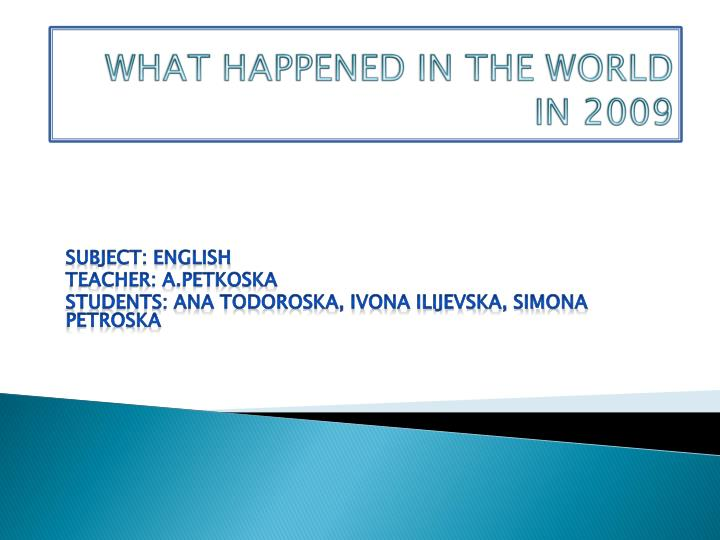 what happened in the world in 2009 n.