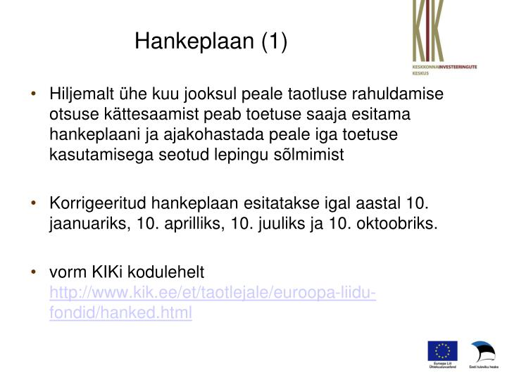 Hankeplaan 1