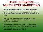 right business multi level marketing