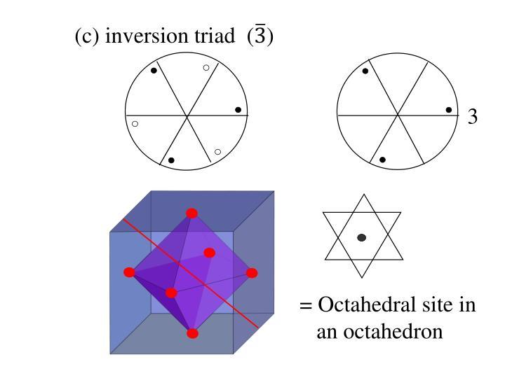(c) inversion triad  (