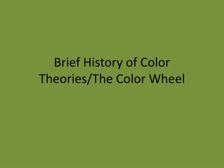 brief history of color theories the color wheel