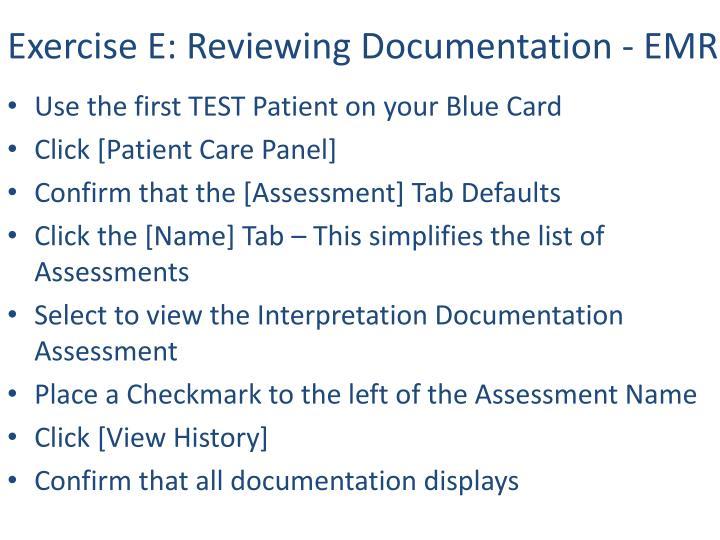 Exercise E: Reviewing Documentation - EMR