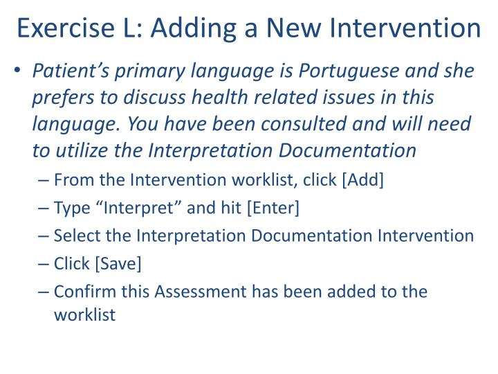 Exercise L: Adding a New Intervention