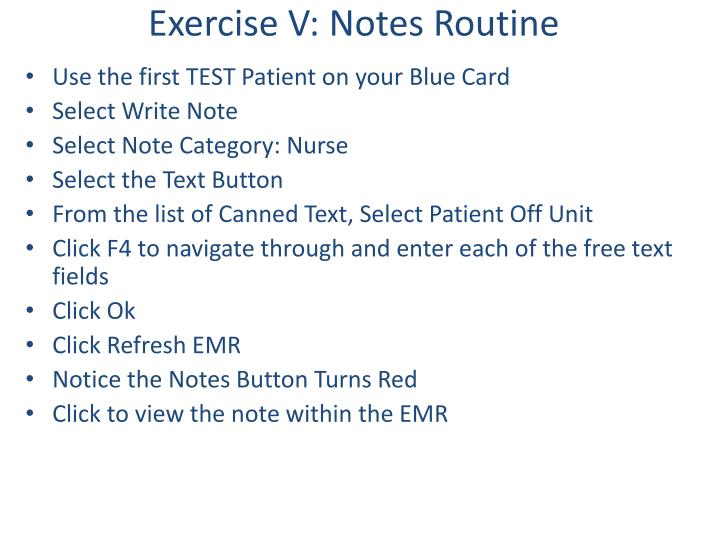 Exercise V: Notes Routine