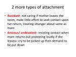 2 more types of attachment