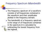 frequency spectrum bandwidth