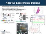 adaptive experimental designs