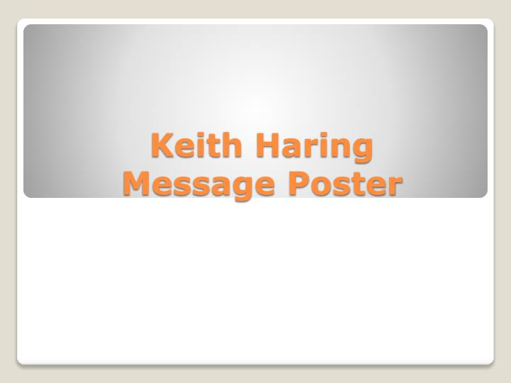 keith haring message poster n.