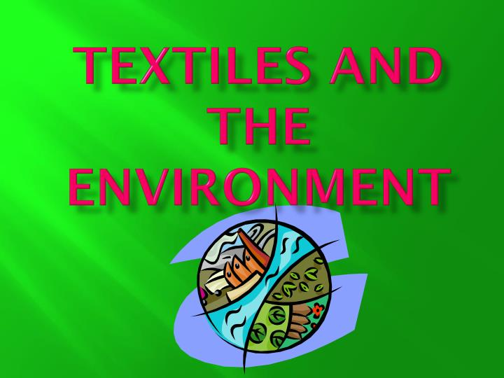 textiles and the environment n.