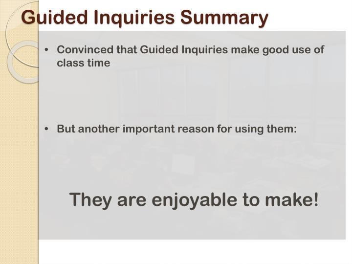 Guided Inquiries Summary