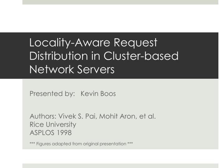 locality aware request distribution in cluster based network servers n.