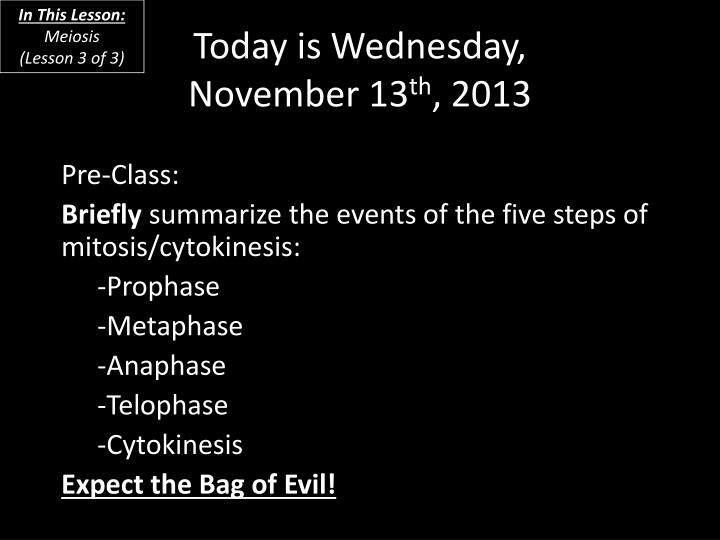today is wednesday november 13 th 2013 n.