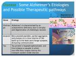 disease some alzheimer s etiologies and possible t herapeutic pathways