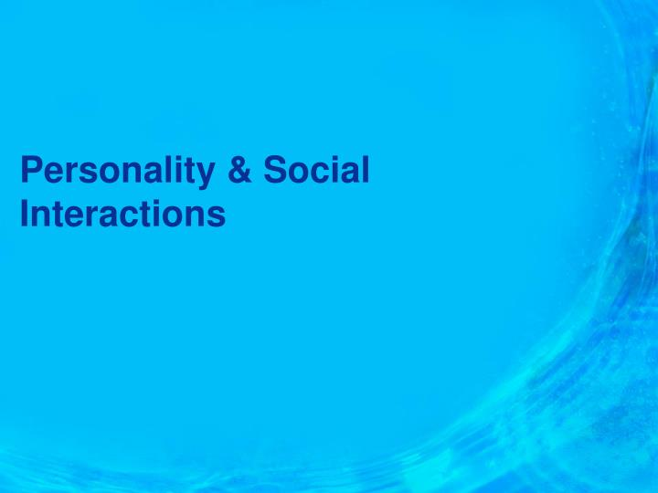 personality social interactions n.