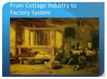 from cottage industry to factory system