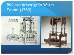richard arkwright s water frame 1769