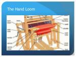 the hand loom