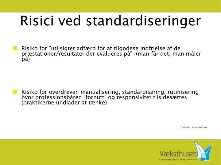 Risici ved standardiseringer