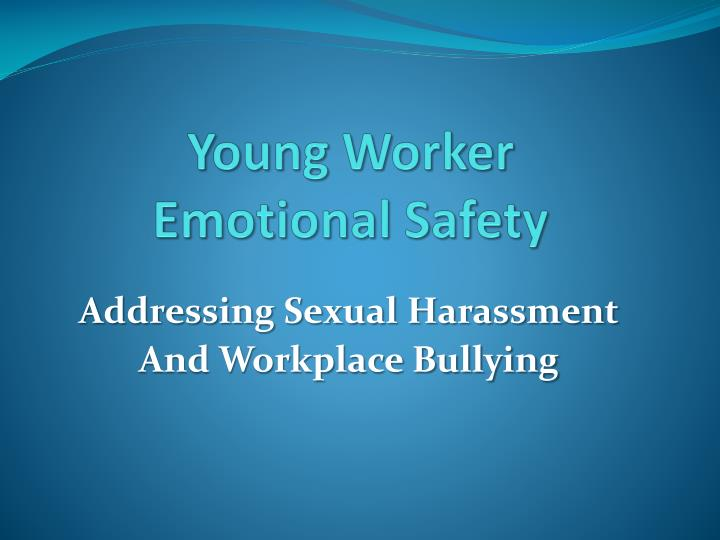 young worker emotional safety n.