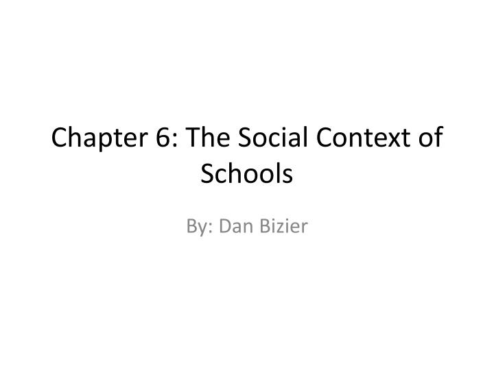 chapter 6 the social context of schools n.