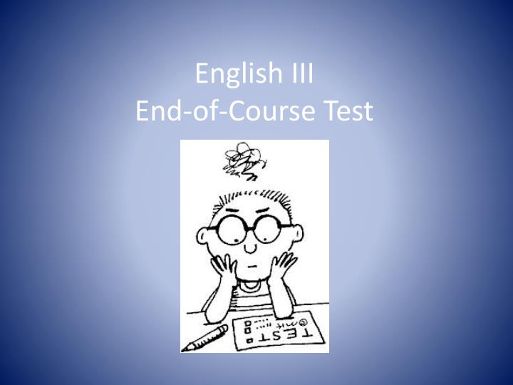 english iii end of course test n.
