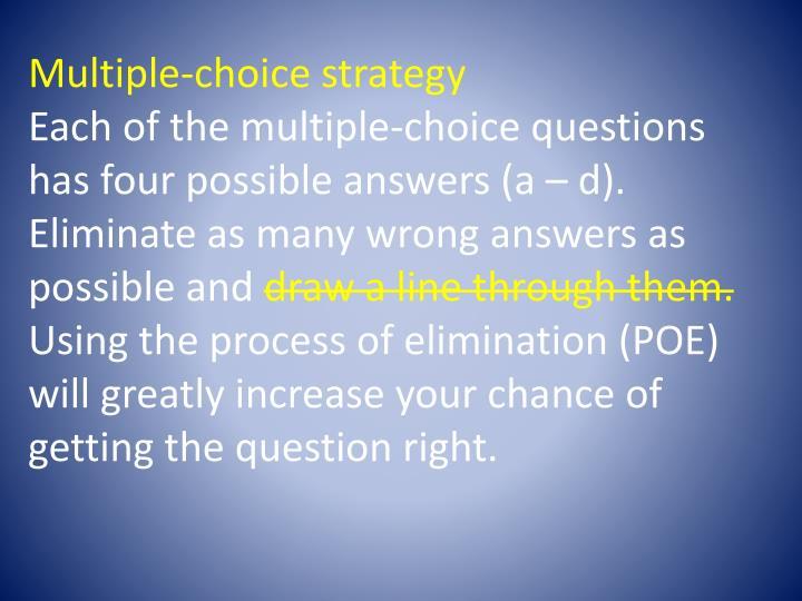 Multiple-choice strategy