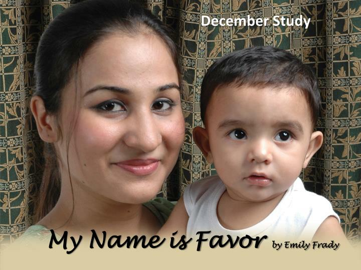 my name is favor by emily frady n.