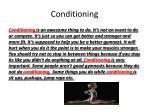conditioning