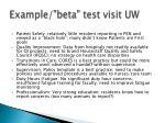 example beta test visit uw