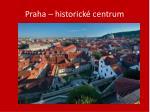 praha historick centrum1